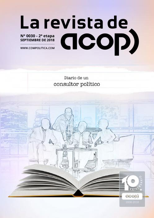 """Nº30 ET.2: """"Diario de un consultor político"""""""