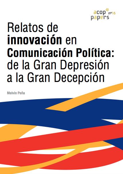 Nº16 Melvin Peña: Relatos de innovación en Comunicación Política