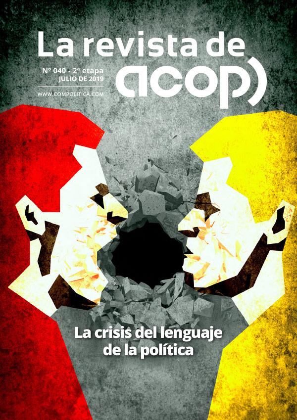Nº40 ET.2: La crisis del lenguaje de la política